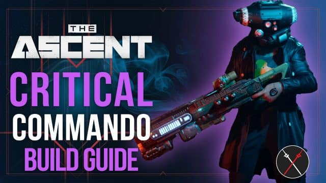 Critical Commando Weapon Build by The Ascent